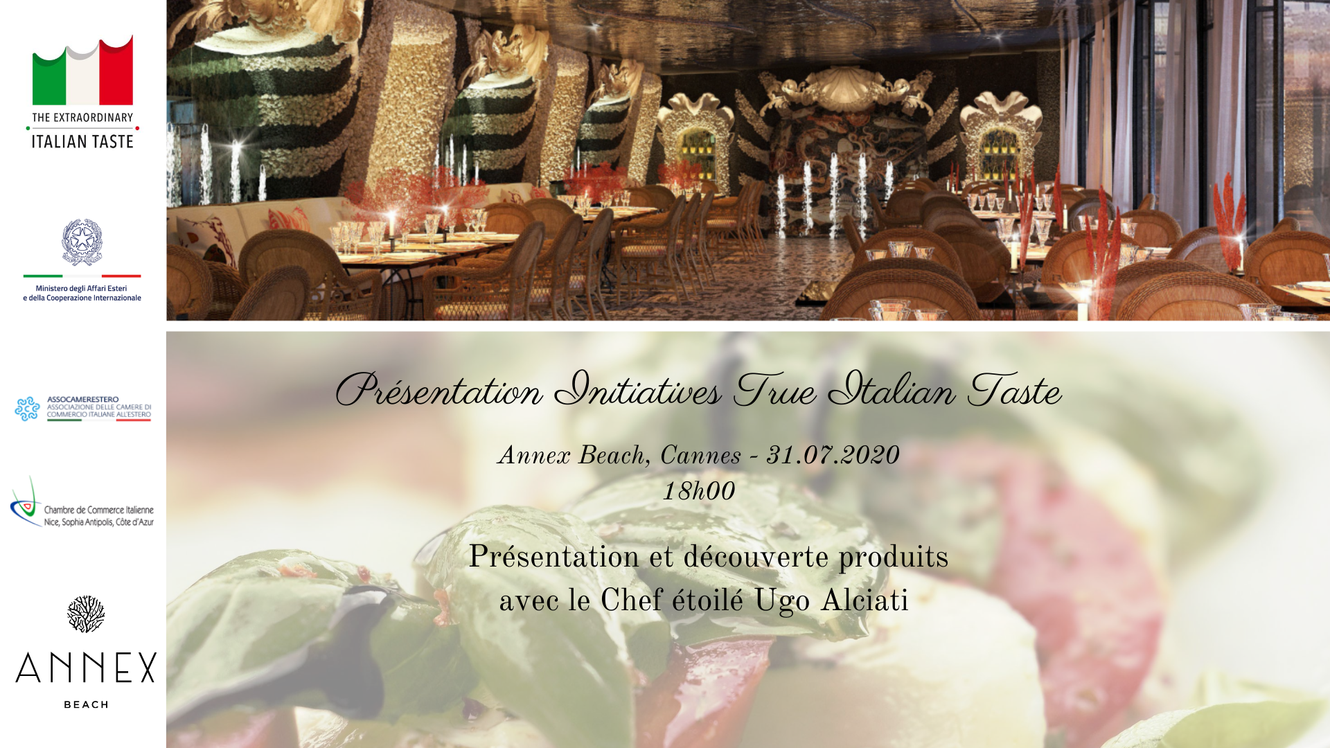 Le iniziative di True Italian Taste in Costa Azzurra