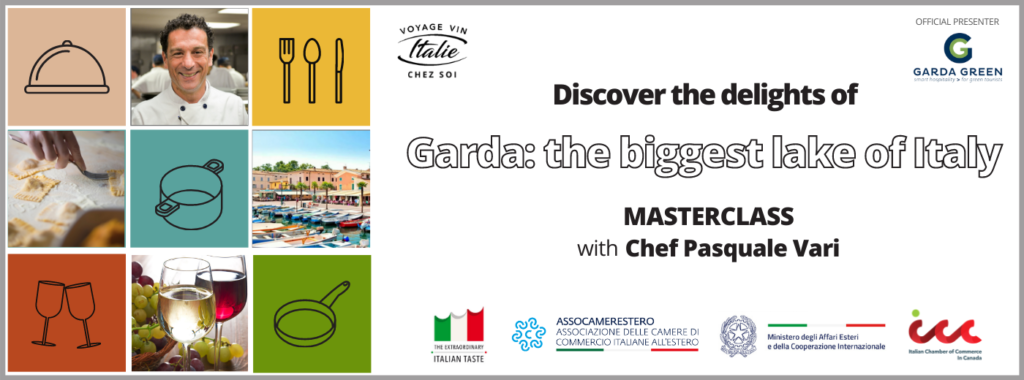 """Masterclass """"Discover the delights of Garda: the biggest lake of Italy"""" with Chef Pasquale Vari"""