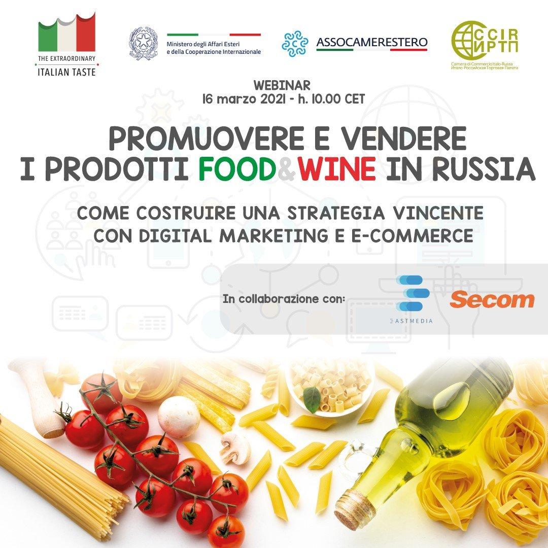 """Webinar """"Promuovere e vendere i prodotti food & wine in Russia – Come costruire una strategia vincente con digital marketing ed e-commerce"""""""